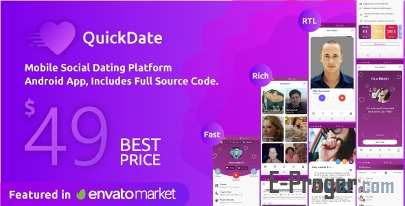 QuickDate Android v1.9 - приложение для социальной платформы